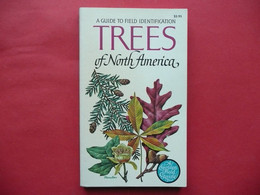 TREES OF NORTH AMERICA A GUILD TO FIELD IDENTIFICATION 1968 C. FRANK BROCKMAN ILLUSTRATED BY REBECCA MERRILEES - Unclassified