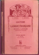 Ancien Livre De Lecture Pour Le Cours Moyen 1er Degré Lecture Et Langue Française Par Lyonnet Et Besseige Ista 1931 - 1901-1940