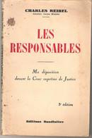 Les Responsables Ma Déposition Devant La Cour Suprême De Justice Par Charles Reibel Sénateur Ancien Ministre 1941 - War 1939-45