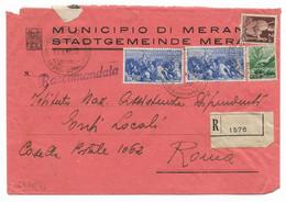 RACCOMANDATA DA MERANO A ROMA - 15.4.1947 - MISTO DEMOCRATICA + AVVENTO. - 1946-60: Marcophilia