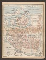 CARTE PLAN 1920 - CALAIS - Éts Des BAINS CASINO - ÉCLUSE - BATEAUX A VAPEUR - ACIERIES De FRANCE - STADE Du RACING CLUB - Topographical Maps