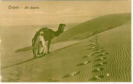 LIBIA TRIPOLI NEL DESERTO - Libia