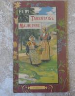 Ancien Dépliant PLM Savoie Tarentaise Maurienne Avec Horaires Carte Géographique Et Belle Illustration Savoyarde - Europa