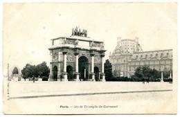75001 PARIS - Arc De Triomphe Du Carrousel - Postée En 1902 - District 01