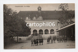 - CPA CHAROLLES (71) - Le Collège (belle Animation) - Edition C. Forat - - Charolles