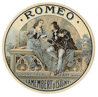 Etiquette De CAMEMBERT   ROMEO  Jamais Collée  DUPONT Frères ISIGNY  (recto-verso) - Cheese