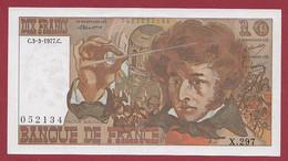 """10 Francs """"Berlioz"""" Du 03/03/1977.C---ALPH.X.297------UNC/NEUF---BILLET MAGNIFIQUE - 10 F 1972-1978 ''Berlioz''"""
