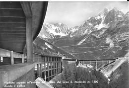 Viadotto Coperto All'entrata Del Traforo Del Gran S. Bernardo M. 1800 Sfondo Il Vallico (GF1809) - Zonder Classificatie