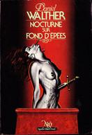 NéO N° 110  - Nocturne Sur Fond D'épées -  Daniel Walther - ( 1984 ) . - Neo