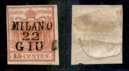 ANTICHI STATI ITALIANI - LOMBARDO VENETO - LEVANTE AUSTRIACO - Milano 22 Giu (P.ti 6) - 15 Cent (3 - Prima Tiratura) Usa - Non Classés