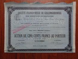 RUSSIE - STE FRANCO-RUSSE DE KRASNOGOROWKA, INDUSTRIES REFRACTAIRES - ACTION 500 FRS - BOLLENE 1900 - Ohne Zuordnung