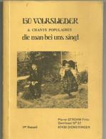 Recueil Nr 1 De Chants Populaires 150 Volkslieder 171 Chants 178 Pages Fritz Strohm Diemeringen - Musique