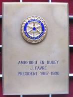 Plaque Ambérieu En Bugey Ain , Rotary Club à Son President J Favre 1987 1988 , Par FIA Lyon - Other