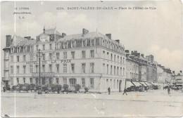 SAINT VALERY EN CAUX : PLACE DE L'HOTEL DE VILLE - Saint Valery En Caux