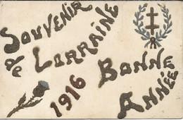 Carte Fantaisie Militaire 1916.Bonne Année Souvenir De Lorraine - Oorlog 1914-18