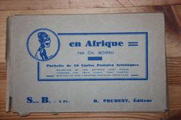 """ILLUSTRATEUR. CH.BOIRAU. Série De 10 Cartes """"EN AFRIQUE"""" - Zonder Classificatie"""
