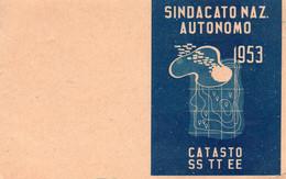 TESSERA SINDACATO NAZ.AUTONOMO DEL CATASTO E SERV.TECNICI ANNO 1953 - Organizations