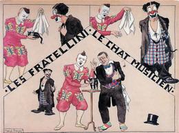 CIRQUE Les FRATELLINI  Le Chat Musicien(scan Recto-verso) FRCR00021 P - Zirkus