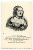 Cpa. 25. ANNE D'AUTRICHE (1602-1666) ND /411 - Royal Families