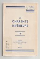France, Marques Postales De La CHARENTE INFÉRIEURE 1698-1876, Dubus 1958 - Filatelia E Historia De Correos