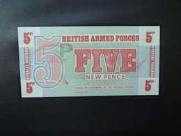 ROYAUME UNI : 6e Série 5 NEW PENCE  ND 1972     P M47       NEUF - Forze Armate Britanniche & Docuementi Speciali