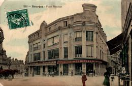 18 BOURGES Place Planchat  Magasin Aux Dames De France - Bourges