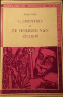 Clementine En De Heiligen Van Zichem - Door E. Claes - 1954 - Unclassified