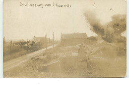 Carte-Photo - GUERRE 14-18 - Beschiessung Von Chonrelle - Bombardement - Guerra 1914-18