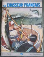 LE CHASSEUR FRANCAIS  N° 711 Mai 1956 - PECHE AU GROS - Couv ORDNER - - Hunting & Fishing