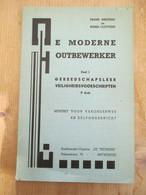 De Moderne Houtbewerker 96 Blz 1935 Oude Werktuigen Vol Met Afbeeldingen - Practical