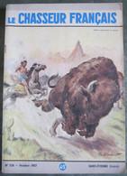 LE CHASSEUR FRANCAIS  N° 728 Octobre 1957 - INDIEN CAPTURANT UN BISON - Couv  Paul ORDNER - - Hunting & Fishing