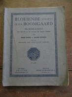 Oud Boek  BLOEIENDE  BOOMGAARD  Bloemlezezing  Door  Désiré  PISSENS En Juliaan  FESTRAETS    1927 - School