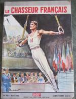 LE CHASSEUR FRANCAIS  N° 782 Avril 1962  - ATHLETE - ANNEAUX -  - Couv  Paul ORDNER - - Hunting & Fishing