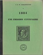 BELGIQUE, 1884 Une EMISSION CENTENAIRE, Deneumostier - Filatelia E Historia De Correos