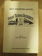 Eerste Wereldoorlog Frontblaadje Temschenaars 11 Blz - Guerre 1914-18
