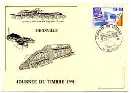 Carte 1er Jour / Journée Du Timbre / Thionville /  16-3-1991 - 1990-99