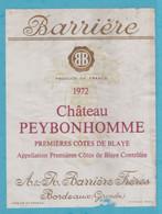 Etiquette -France - Cotes De Blaye - 1972 - Château Peybonhomme , - Other