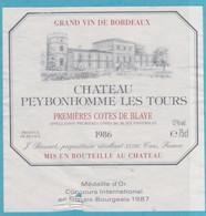 Etiquette -France - Cotes De Blaye - 1986 - Château Peybonhomme Les Tours, - Other