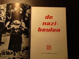 De Nazi-beulen - In Drie Dikke Delen - Holocaust Concentratiekampen Nazi's - Guerre 1939-45