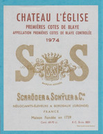 Etiquette Neuve - Cotes De Blaye - 1974 - Château L'Eglise, - Other
