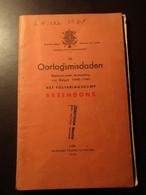 De Oorlogsmisdaden 1940-1945 - Het Folteringskamp Breendonk  - Holocaust Concentratiekampen Oorlogsmisdaden - Guerre 1939-45