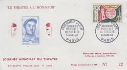 Enveloppe  FDC  1er  Jour   FRANCE   Journée  Mondiale  Du   Théatre    1962 - 1960-1969