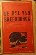 De Hel Van Breendonck - Herinneringen - Door F. Fischer - Guerre 1939-45
