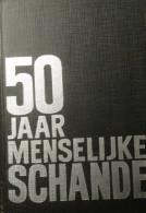 50 Jaar Menselijke Schande - Door F. Van Maele - 1968 - Concentratiekampen Holocaust Nazi 's - Guerre 1939-45