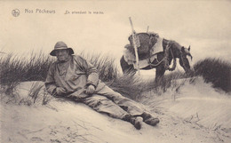 Nos Pêcheurs, En Attendant La Marée, Paardevisser, Oostduinkerke, De Panne, Koksijde, Nieuwpoort,...?.?.? (pk74045) - Oostduinkerke