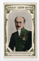 - CHROMO CHOCOLAT GUÉRIN-BOUTRON - N° 348 : Edmond Rostand, De L'Académie Française - - Guerin Boutron