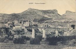ALICANTE  , T.P. NO CIRCULADA , ALCOY - VIADUCTO CANALEJAS - Alicante