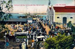 ISLAS CANARIAS / LAS PALMAS  , T.P. CIRCULADA , PARQUE DE SANTA CATALINA , PUERTO DE LA LUZ - Gran Canaria