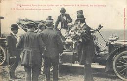 CPA Fêtes Données à Nancy Juillet 1906 - En L'honneur De Sisowath Roi Du Cambodge - Descendant De Son Automobile - Nancy