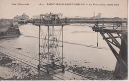 35 SAINT MALO SAINT SERVAN Le Pont Roulant, Marée Basse - Other Municipalities